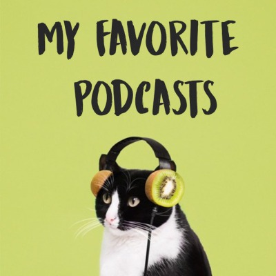 favorite podcasts2